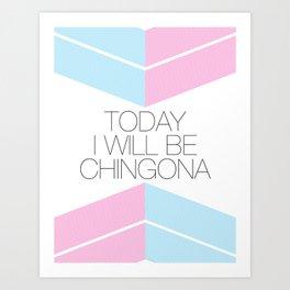 Chingona Art Print