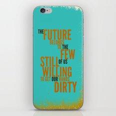The Future Belongs to You iPhone & iPod Skin