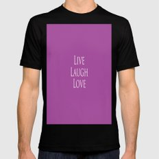 Live Laugh Love Mens Fitted Tee MEDIUM Black
