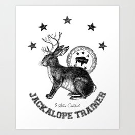 5 star certified jackalope trainer Art Print