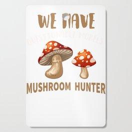 Mushroom Hunter Mycology Amateur Mycologist product Cutting Board