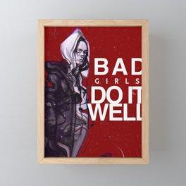 Bad girls do it well Framed Mini Art Print