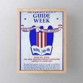 American Guide Series - American Guide Week: Take Pride in your Country (1941) Framed Mini Art Print