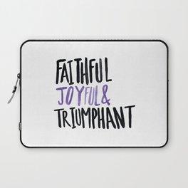 Faithful Joyful and Triumphant x Purple Laptop Sleeve