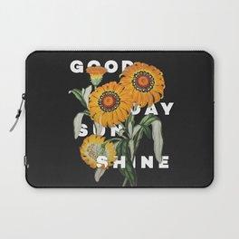 Good Day Sunshine Laptop Sleeve