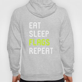 Eat Sleep Flags Vexillologists Quote Hoody