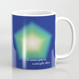 It came upon a midnight clear . . . Coffee Mug