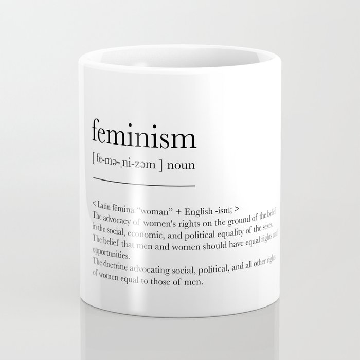 Feminism, dictionary definition Coffee Mug