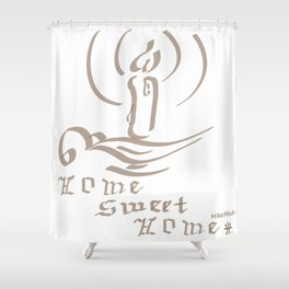 Homme Sweet Home soft brown Shower Curtain