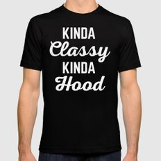 Kinda Classy Funny Quote Mens Fitted Tee Black MEDIUM