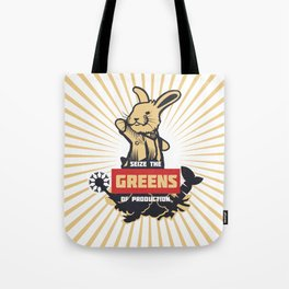 Seize the GREENS of production Tote Bag