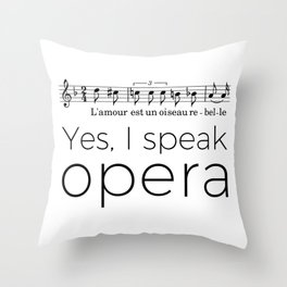 I speak opera (mezzo-soprano) Throw Pillow