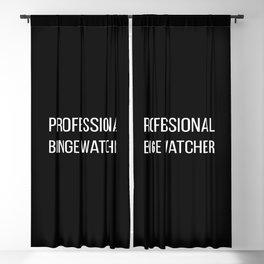 Professional Binge Watcher Blackout Curtain
