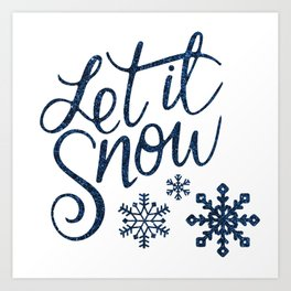 Let It Snow Blue Glitter Typography Winter Art Print