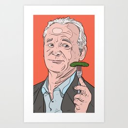 Bill Murray With Pickle Art Print