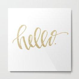 """""""Hello"""" Gold Sparkle Metal Print"""
