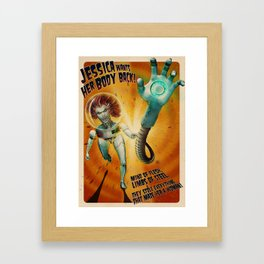 Jessica Wants Her Body Back! Framed Art Print