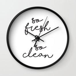 So Fresh and So Clean Wall Clock