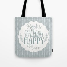 Books Are My Happy Place - Blue Tote Bag