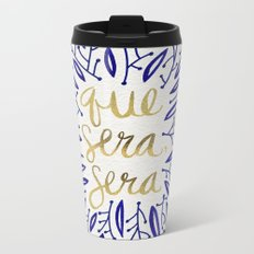 Whatever Will Be, Will Be – Navy & Gold Metal Travel Mug