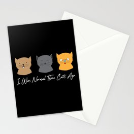 I Was Normal Three Cats Ago - Kitten Feline Purr Stationery Cards