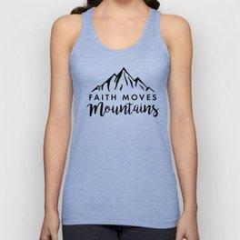 Faith Quote - Faith Moves Mountains Unisex Tank Top