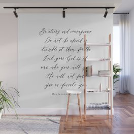 Be Strong and Courageous / Calligraphy / Deuteronomy 31:6 Wall Mural