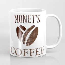 Monet's Coffee Reasons Why You Love Coffee Cup Mug Coffee Mug
