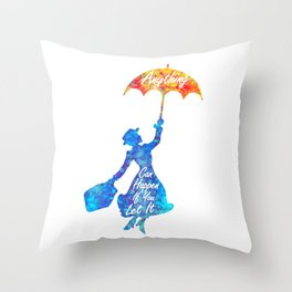 Anything Can Happen If You Let It - Mary Poppins Quote - colorful watercolor splatter Throw Pillow