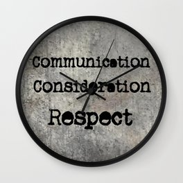 COMMUNICATION CONSIDERATION RESPECT Wall Clock