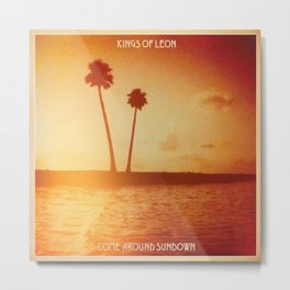 Come Around Sundown Expanded Edition by Kings of Leon Metal Print