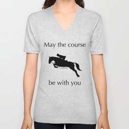 May the course be with you Unisex V-Neck