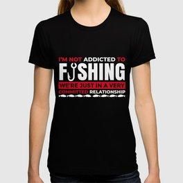 Fun addicted to fishing design. T-shirt