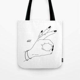 everything is ok! Tote Bag