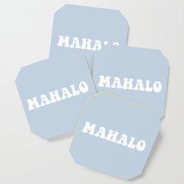 mahalo Coaster