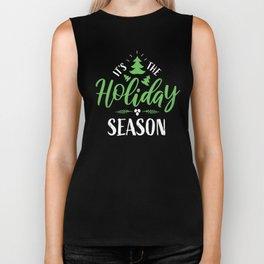 It's the Holiday Season (green) Biker Tank