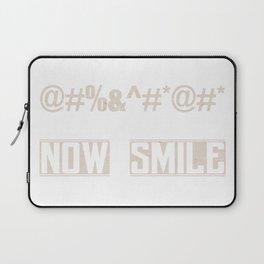 Now smile Laptop Sleeve