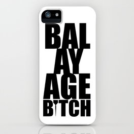 Balayage Bitch iPhone Case
