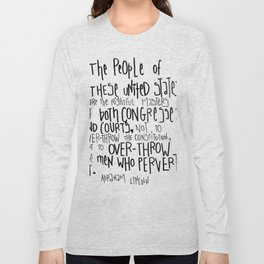 Wise words from Abraham Lincoln Long Sleeve T-shirt