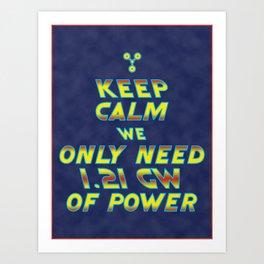 1.21 GW of Power Art Print
