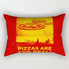 Pizzas are for real ! Fast flying pizzas  Rectangular Pillow