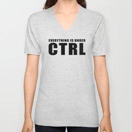 Everything is under CTRL Unisex V-Neck