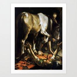 Conversion on the way to Damascus Caravaggio, 1600 -1601 Art Print