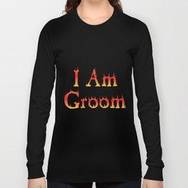 Groom Funny - I Am Groom Long Sleeve T-shirt