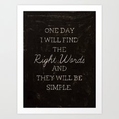 The Right Words Art Print
