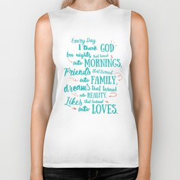 Thank God, inspirational quote for motivation, happy life, love, friends, family, dreams, home decor Biker Tank