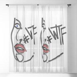 WTF Happened Sheer Curtain