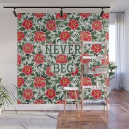 Never Beg - Vintage Floral Tattoo Collection Wall Mural