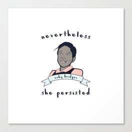 Nevertheless, Ruby Bridges Persisted Canvas Print