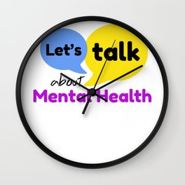 Let's talk about mental health Wall Clock